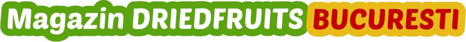 Magazin Driedfruits Bucuresti